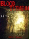 The CIA, Blood Tithe III